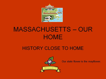 Let's Check Out Magnificent Massachusetts!