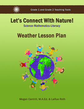 Let's Connect with Nature - Weather for Grades 1 & 2