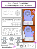 Let's Count Snowflakes! Emergent Reader, Games & Number Fun