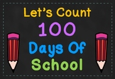 Let's Count to 100 Days of School