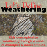 Exploring Geology: Weathering