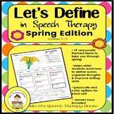 Describing and Defining in Speech Therapy - Spring Edition