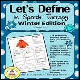 Let's Define in Speech Therapy - Winter Edition