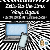 Let's Do the Time Warp Again: A New Year Digital EduEscape