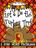 Let's Do the Turkey Trot: Multi-step Word Problems