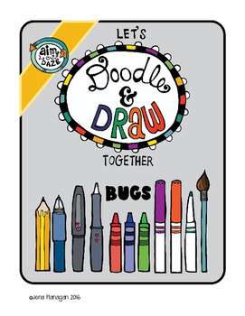 Let's Doodle and Draw Together-Bugs