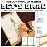 Let's Draw: Directed Drawing - Halloween