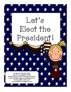 Let's Elect the President