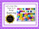Let's End The Year In A Bang Bunting