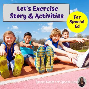 Let's Exercise Social Story and Activity