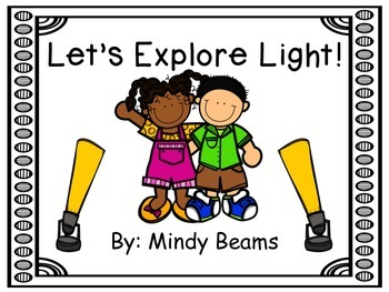 Light Science - Let's Explore Light!