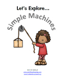 Let's Explore...Simple Machines