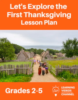 Let's Explore the First Thanksgiving