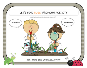 Let's Find Bugs! Pronoun Activity Oral Language SLP