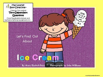 Let's Find Out About Ice Cream: Text-Dependent Questions and More!
