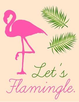 Let's Flamingle Digital Print
