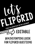 Let's Flipgrid! Brainstorming Guide