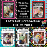 Let's Get Interactive the BUNDLE: ELA, Science, Social Studies, Phonics and Math