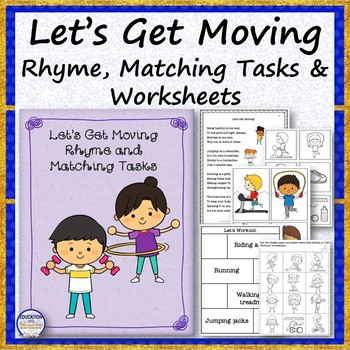 Let's Get Moving Rhyme, Matching Tasks and Worksheets