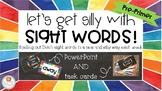 Let's Get Silly with Dolch Pre-Primer Sight Words