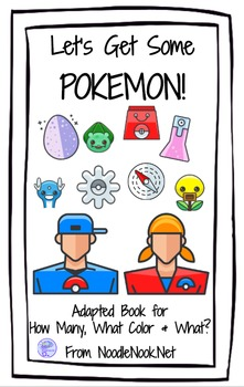 Let's Get Some Pokemon! An Adapted Book for Comprehension