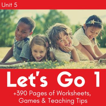 Let's Go 1 - Unit 5 Worksheets (+130 Pages!)