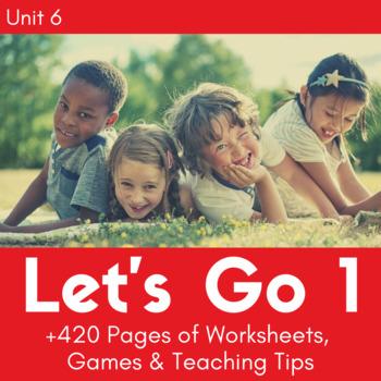 Let's Go 1 - Unit 6 Worksheets (+130 Pages!)