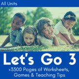 Let's Go 3 Worksheet Bundle - Save 25% (+1200 Pages!)