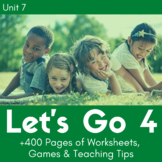 Let's Go 4 - Unit 7 Worksheets (+260 Pages!)