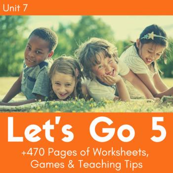 Let's Go 5 - Unit 7 Worksheets (+150 Pages!)