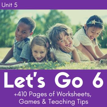 Let's Go 6 - Unit 5 Worksheets