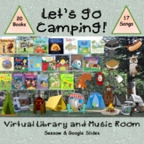 Let's  Go Camping! Virtual Library & Music Room - SEESAW &