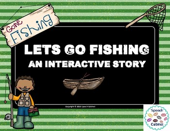 Let's Go Fishing- An Interactive Story (Print or No Print)