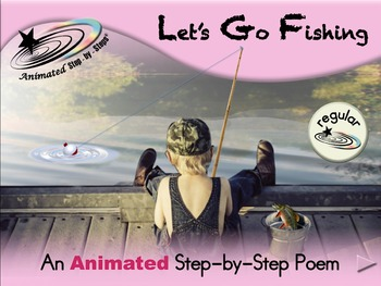 Let's Go Fishing - Animated Step-by-Step Poem - Regular
