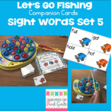 Let's Go Fishing Companion Cards- Sight Words Set 5