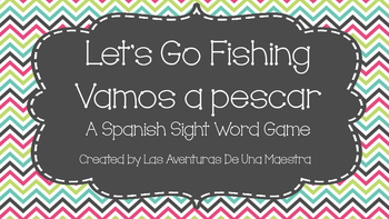 Let's Go Fishing a Spanish Sight Word Game