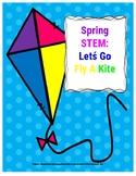 Spring STEM Lesson (K-2)-Let's Go Fly A Kite