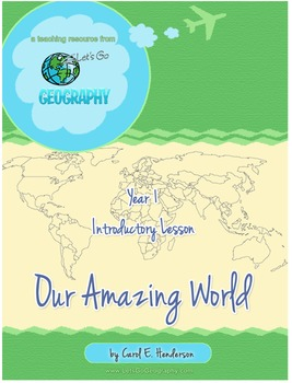 Let's Go Geography:  Our Amazing World