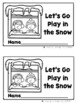 Let's Go Play in the Snow - Emergent Reader Set {Ladybug Learning Projects}