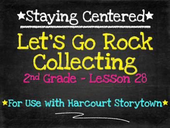 Let's Go Rock Collecting  2nd Grade Harcourt Storytown Lesson 28