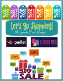 Let's Go Shopping! 7th Grade Percent Project