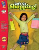 Let's Go Shopping using real-life scenarios Grades K-3 (USA Version)