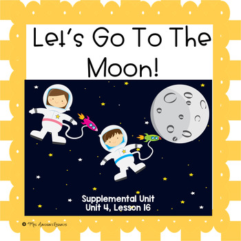 Let's Go To The Moon- First Grade Supplemental Unit