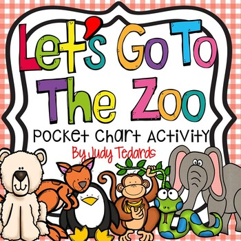 Let's Go To The Zoo  (A Pocket Chart Activity)