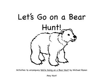 Let's Go on a Bear Hunt!