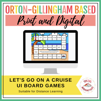 Let's Go on a Cruise! (a long u (ui) board game) Orton-Gillingham Inspired