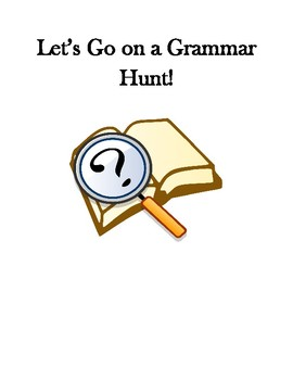 Let's Go on a Grammar Hunt- Nouns and Adjectives