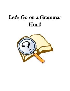 Let's Go on a Grammar Hunt- Nouns and Pronouns
