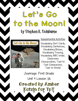 Let's Go to the Moon! Activities 1st Grade Journeys Unit 4, Lesson 16