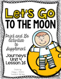 Let's Go to the Moon First Grade Journeys Print and Go Activities